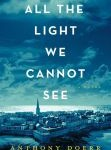 Book cover of All The Light We Cannot See, by Anthony Doerr